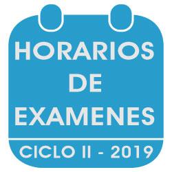 HORARIOS DE EXÁMENES CICLO II  – 2018 – 2019.